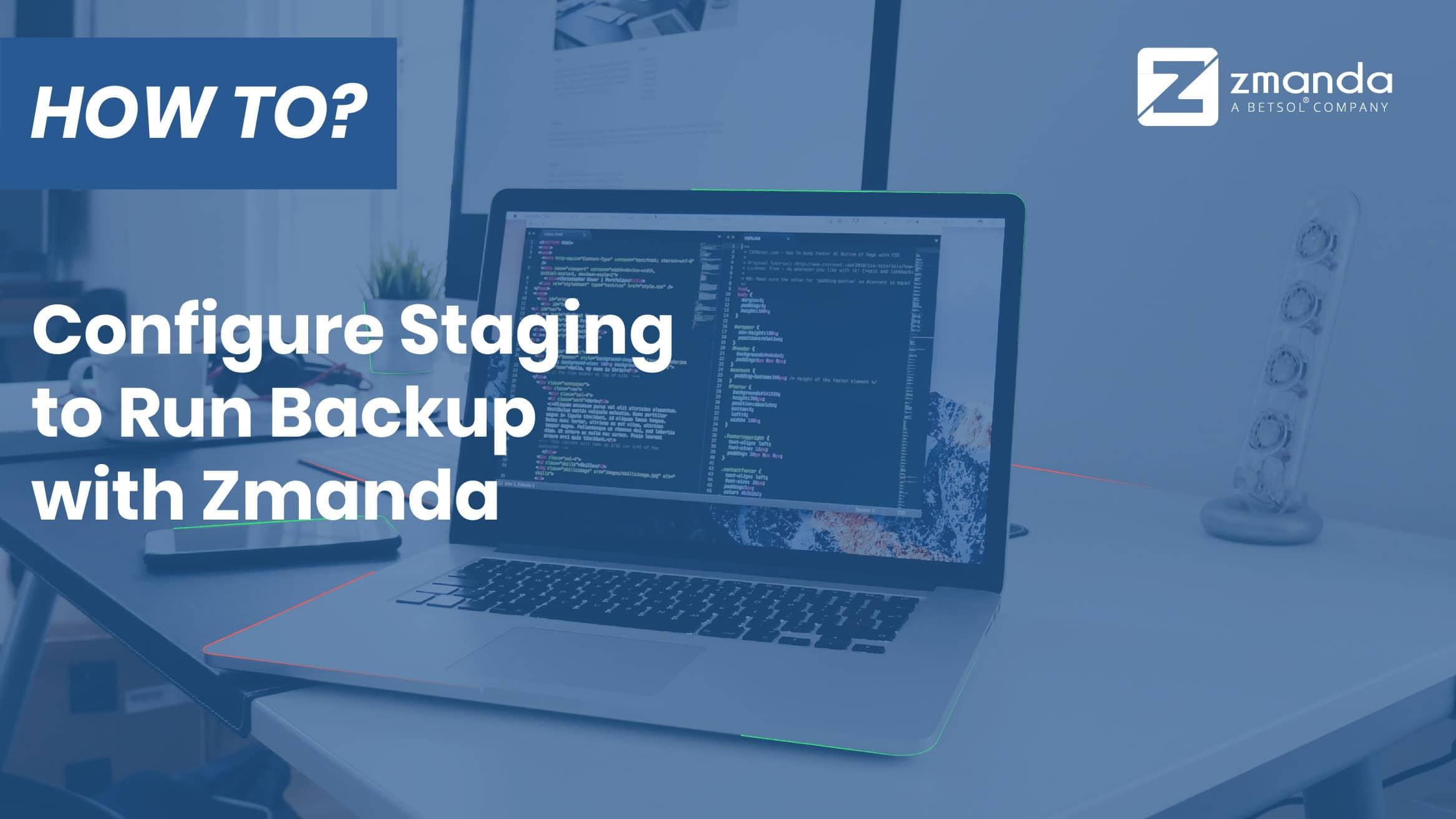 วิธีกำหนดค่าการจัดเตรียมเพื่อเรียกใช้การสำรองข้อมูลด้วย Zmanda
